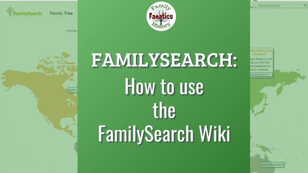 FamilySearch Wiki: How to Use the Free Genealogy Research Guide